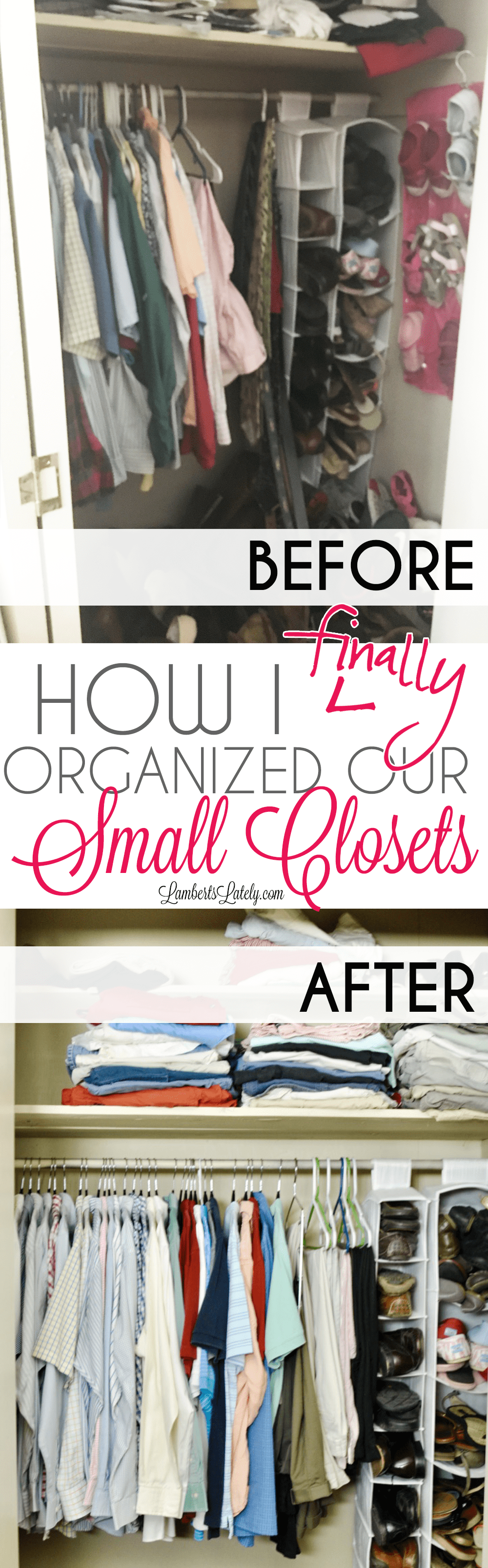 How We Finally Organized Our Small Bedroom Closets Lamberts Lately