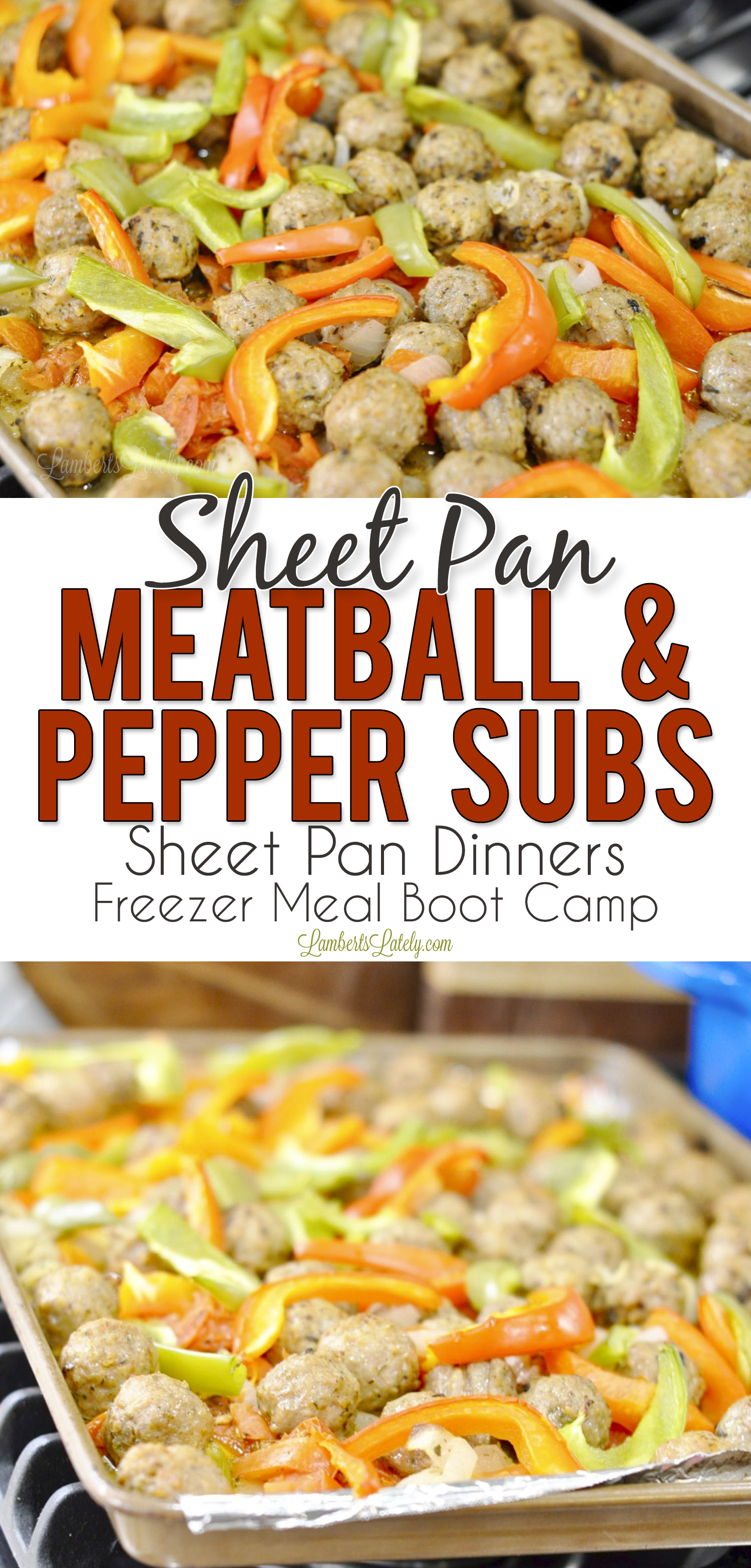 Sheet Pan Meatball & Pepper Subs proves that roasting a sheet pan meal in the oven can still be moist and flavorful! Sheet pan dinners are such easy meals - they make for easy weeknight freezer meals too!